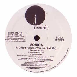 Monica - Dozen Roses (You Remind Me)