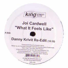 Joi Cardwell - What It Feels Like (Remixes)