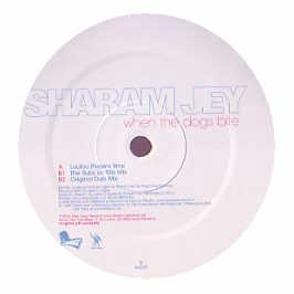 Sharam Jey - When The Dogs Bite