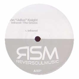 John Julius Knight - Infrared / The Groove