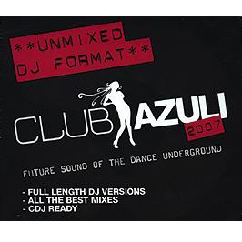 Azuli Presents - Club Azuli 2007 (Un-Mixed)