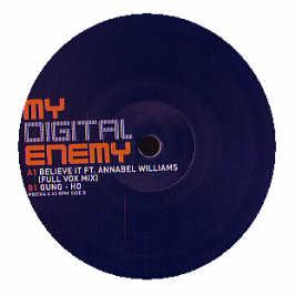 My Digital Enemy - Believe It