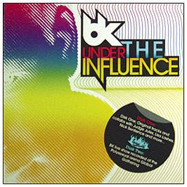 BK - Under The Influence (Mixed Cd)