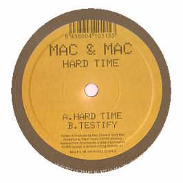 Mac & Mac - Hard Time