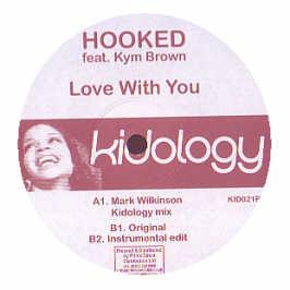 Hooked Feat. Kym Brown - Love With You