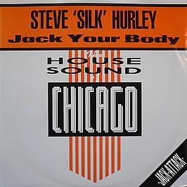 Steve Silk Hurley - Jack Your Body