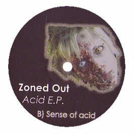 Zoned Out - Acid EP