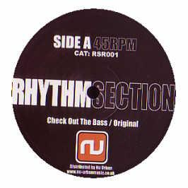 Rhythm Section - Check Out The Bass (Classic Rave Series Part 1)