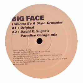 Big Face - I Wanna Be A Style Crusader
