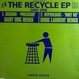 Signum/Hyperlogic (Recycle1) - Pressure (Remix) / Only Me (Remix) (Green Vinyl)