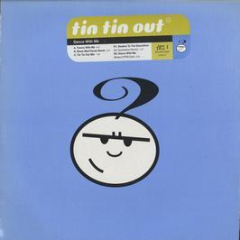 Tin Tin Out - Dance With Me