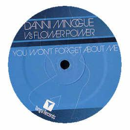 Danni Minogue Vs Flower Power - You Wont Forget About Me