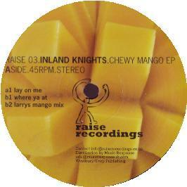 Inland Knights - Chewy Mango EP