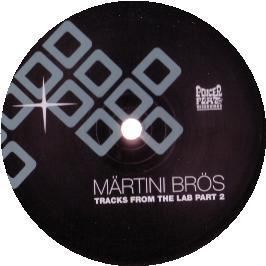 Martini Bros - Tracks From The Lab Part 2