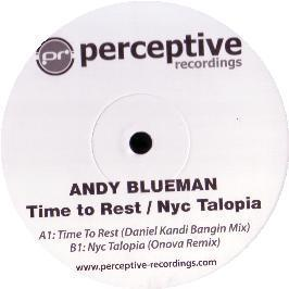 Andy Blueman - Time To Rest / Nyc Talopia