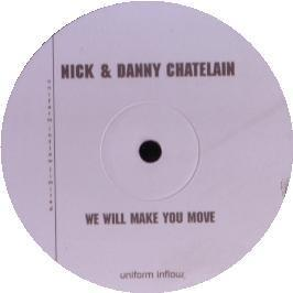 Nick & Danny Chatalain - We Will Make You Move