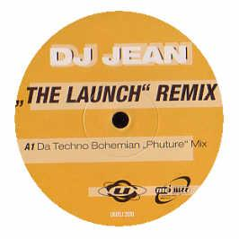 DJ Jean - The Launch (Remixes)