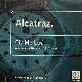 Alcatraz - Giv Me Luv (Disc Two)