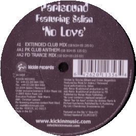 Parisound Featuring Selisa - No Love