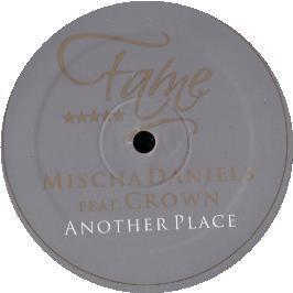 Mischa Daniels Ft Crown - Another Place