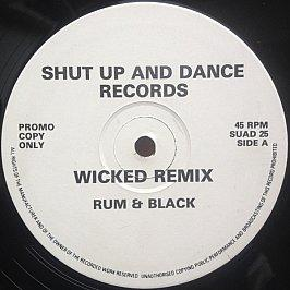 Rum & Black - Wicked (Remix & Original)