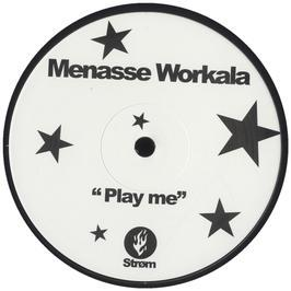 Menasse Workala - Play Me