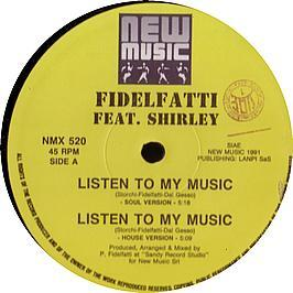 Fidelfatti Feat Shirley - Listen To My Music