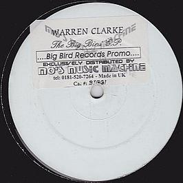 Warren Clarke - The Big Bird EP