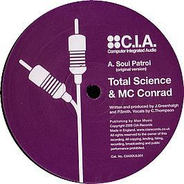 Total Science Feat. MC Conrad - Soul Patrol (Repress)