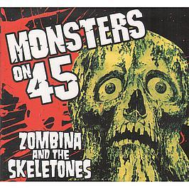 Zombina And The Skeletones - Monsters On 45