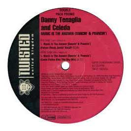 Danny Tenaglia - Music Is The Answer (Ltd Remixes)