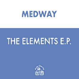 Medway - The Elements EP Disc 1