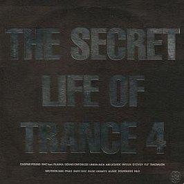 Various Artists - The Secret Life Of Trance 4