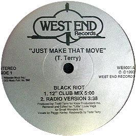 Black Riot / Todd Terry - Just Make That Move