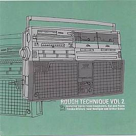 Freskanova Presents - Rough Technique (Volume Two)
