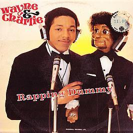 Wayne & Charlie (Rapping Dummy) - Check It Out