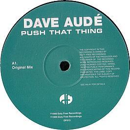 Dave Aude - Push That Thing
