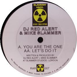DJ Red Alert & Mike Slammer - You Are The One