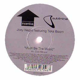 Joey Negro Feat Taka Boom - Must Be The Music