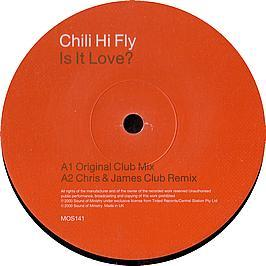 Chili Hi Fly - Is It Love