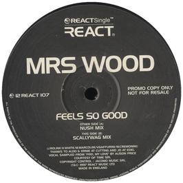 Mrs Wood - Feels So Good