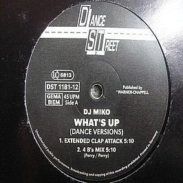 DJ Miko - What's Up (Dance Versions)