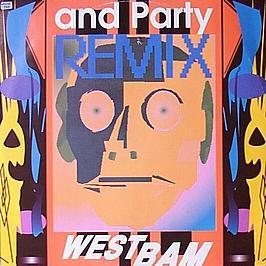 Westbam - And Party (Remix)