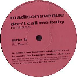 Madison Avenue - Don't Call Me Baby (Remix)