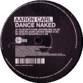 Aaron Carl - Dance Naked
