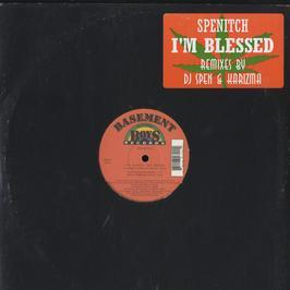 Spenitch - I'm Blessed (Remixes)