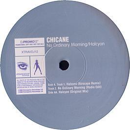 Chicane - No Ordinary Morning/Halcyon