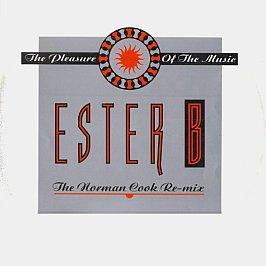Ester B - The Pleasure Of The Music