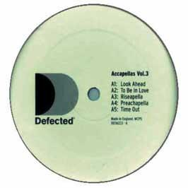 Defected Presents - Accapellas Vol.3