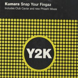 Kumara - Snap Your Fingaz (Remixes)